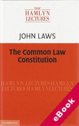 Cover of The Hamlyn Lectures 2013: The Common Law Constitution  (eBook)