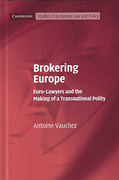 Cover of Brokering Europe: Euro-Lawyers and the Making of a Transnational Polity
