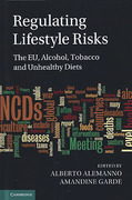 Cover of Regulating Lifestyle Risks: The EU, Alcohol, Tobacco and Unhealthy Diets