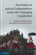Cover of The Politics of Judicial Independence in the UK's Changing Constitution