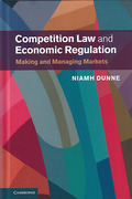 Cover of Competition Law and Economic Regulation: Making and Managing Markets