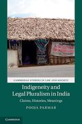 Cover of Indigeneity and Legal Pluralism in India: Claims, Histories, Meanings