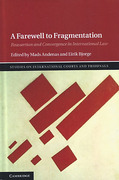 Cover of A Farewell to Fragmentation: Reassertion and Convergence in International Law