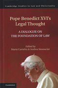Cover of Pope Benedict's Legal Thought: A Dialogue on Open Reason and the Foundation of Law and Politics