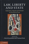 Cover of Law, Liberty and State: Oakeshott, Hayek and Schmitt on the Rule of Law