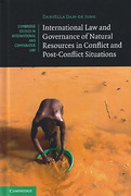 Cover of International Law and Governance of Natural Resources in Conflict and Post-Conflict Situations