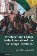 Cover of Resistance and Change in the International Law on Foreign Investment