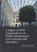 Cover of A Digest of WTO Jurisprudence on Public International Law Concepts and Principles