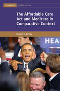 Cover of The Affordable Care Act and Medicare in Comparative Context