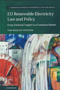 Cover of EU Renewable Electricity Law and Policy: From National Targets to a Common Market