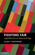 Cover of Fighting Fair: Legal Ethics for an Adversarial Age