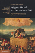 Cover of Religious Hatred and International Law: The Prohibition of Incitement to Violence or Discrimination
