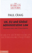 Cover of The Hamlyn Lectures 2014: UK, EU and Global Administrative Law: Foundations and Challenges