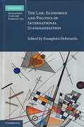 Cover of The Law, Economics and Politics of International Standardisation