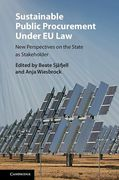 Cover of Sustainable Public Procurement Under EU Law: New Perspectives on the State as Stakeholder