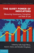 Cover of The Quiet Power of Indicators: Measuring Development, Corruption, and the Rule of Law