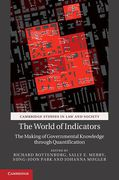 Cover of The World of Indicators: The Making of Governmental Knowledge Through Quantification