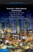Cover of Towards a Rules-Based Community: An ASEAN Legal Service