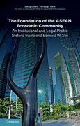 Cover of The Foundation of the ASEAN Economic Community: An Institutional and Legal Profile