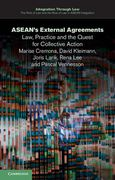 Cover of Asean's External Agreements: Law, Practice and the Quest for Collective Action