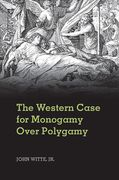 Cover of The Western Case for Monogamy Over Polygamy