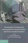 Cover of Sustainable Development, International Criminal Law, and Treaty Implementation