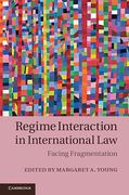 Cover of Regime Interaction in International Law: Facing Fragmentation