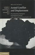 Cover of Armed Conflict and Displacement: The Protection of Refugees and Displaced Persons Under International Humanitarian Law