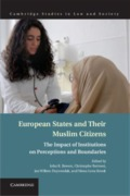 Cover of European States and Their Muslim Citizens: The Impact of Institutions on Perceptions and Boundaries