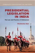 Cover of Presidential Legislation in India: The Law and Practice of Ordinances