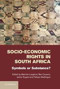 Cover of Socio-Economic Rights in South Africa: Symbols or Substance?