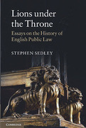 Cover of Lions Under The Throne: Essays on the History of English Public Law