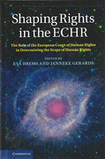 Cover of Shaping Rights in the ECHR: The Role of the European Court of Human Rights in Determining the Scope of Human Rights