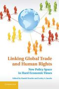 Cover of Linking Global Trade and Human Rights: New Policy Space in Hard Economic Times