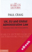Cover of The Hamlyn Lectures 2014: UK, EU and Global Administrative Law: Foundations and Challenges (eBook)