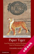 Cover of Paper Tiger: Law, Bureaucracy and the Developmental State in Himalayan India (eBook)
