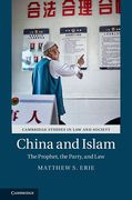 Cover of China and Islam: The Prophet, the Party, and Law
