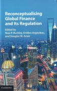 Cover of Reconceptualising Global Finance and its Regulation
