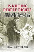 Cover of Is Killing People Right?: More Great Cases That Shaped the Legal World