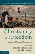 Cover of Christianity and Freedom: Volume 1: Historical Perspectives
