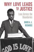 Cover of Why Love Leads to Justice: Love Across the Boundaries