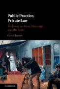 Cover of Public Institutions, Private Law: An Essay on Love, Marriage, and the State