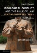 Cover of Ideological Conflict and the Rule of Law in Contemporary China: Useful Paradoxes