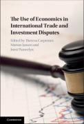 Cover of The Use of Economics in International Trade and Investment Disputes