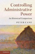 Cover of Controlling Administrative Power: An Historical Comparison