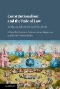 Cover of Constitutionalism and the Rule of Law: Bridging Idealism and Realism