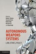 Cover of Autonomous Weapons Systems: Law, Ethics, Policy