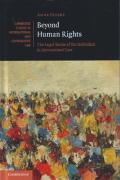 Cover of Beyond Human Rights: The Legal Status of the Individual in International Law