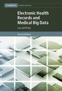 Cover of Electronic Health Records and Medical Big Data: Law and Policy