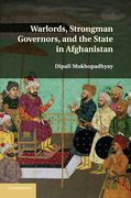 Cover of Warlords, Strongman Governors, and the State in Afghanistan
